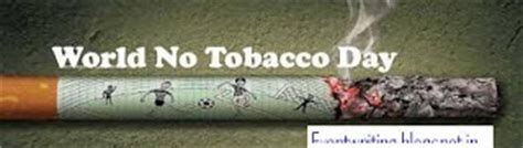 No Tobacco Day Essay by World No Tobacco Day 2016 Slogans Activities Quotes Themes Pictures Messages Posters