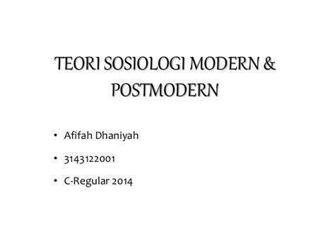 Sosiologi Modern teori sosiologi modern dan postmodern