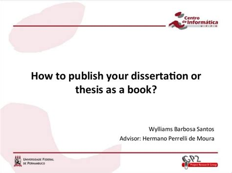 how to publish your thesis how to publish your thesis or dissertation as a book how to publish your thesis