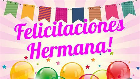 imagenes de cumpleaños para prima hermana tarjeta felicitacion cumplea 241 os hermana imagenes de