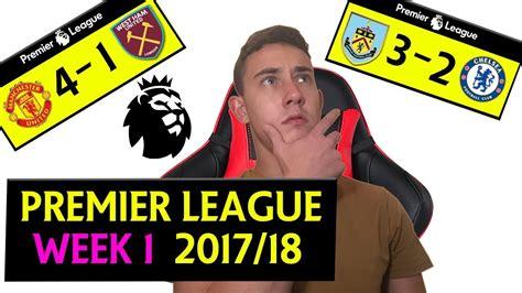 epl predictions this week premier league week 1 score predictions goals man