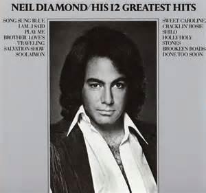 Album art neil diamond his 12 greatest hits 1974 jpg