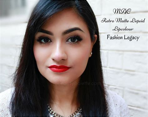 mac retro lipstick review and swatches indian makeup and mac retro matte liquid lipcolour fashion legacy review