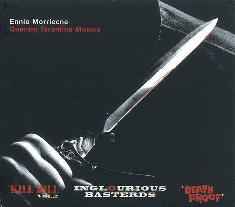 quentin tarantino film scores ennio morricone quentin tarantino movie scores kill