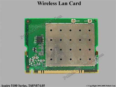 Card Wifi Laptop Acer 4738 Series Acer Aspire 4738 acer aspire 5100 series wireless lan card t60n874 05 ar5bmb5 54 0309c 011 540309c011