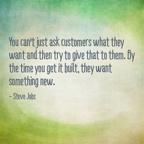 Mba Want You To Get Them For What by Quot You Can T Just Ask Customers What They Want And Then Try