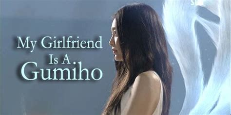 dramafire my girlfriend is a gumiho mancis dah basah kdrama my girlfriend is a gumiho
