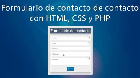 tutorial php y html5 c 243 mo hacer un formulario de contacto desde cero con html5