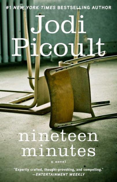 libro nineteen minutes nineteen minutes by jodi picoult nook book ebook barnes noble