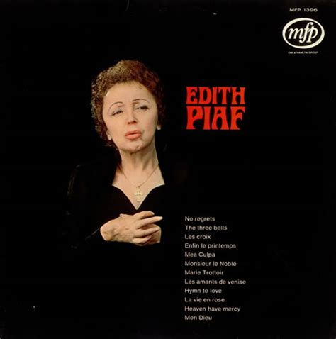the absolute best of edith piaf edith piaf quotes quotesgram