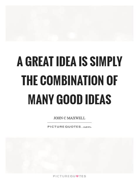 great themes quotes great idea quotes great idea sayings great idea