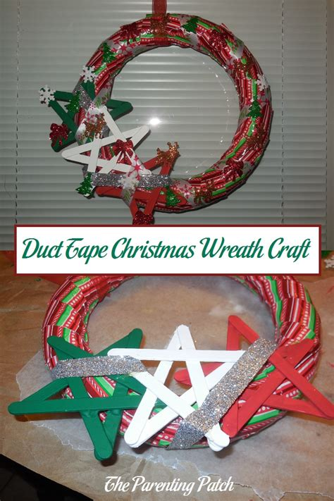 duct tape christmas wreath craft parenting patch
