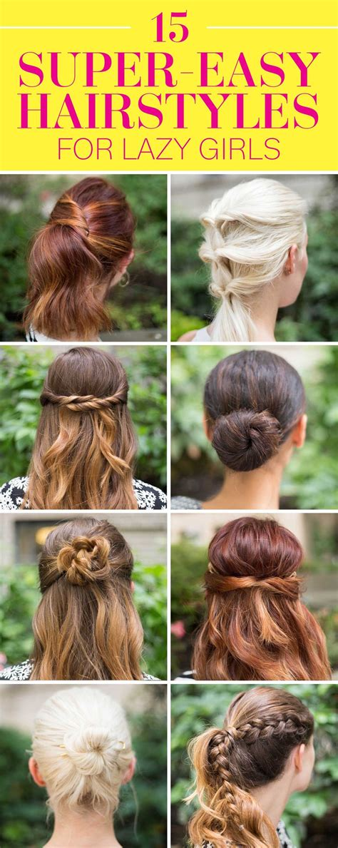 15 super easy hair hacks for all us lazy girls h 229 r 15 super easy hairstyles for lazy girls who can t even