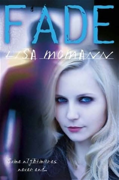 Fade Pudar Mcmann fiction for all ages review fade by mcmann