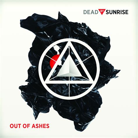 Out Of Ashes Dead By