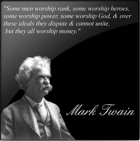 Mark Twain Memes - deist zeitgeist memes mark twain money