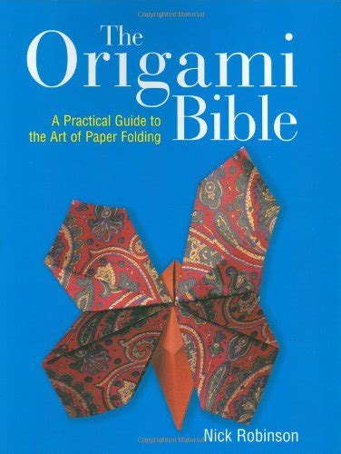 Best Origami Books - quot world s best origami quot by nick robinson for free
