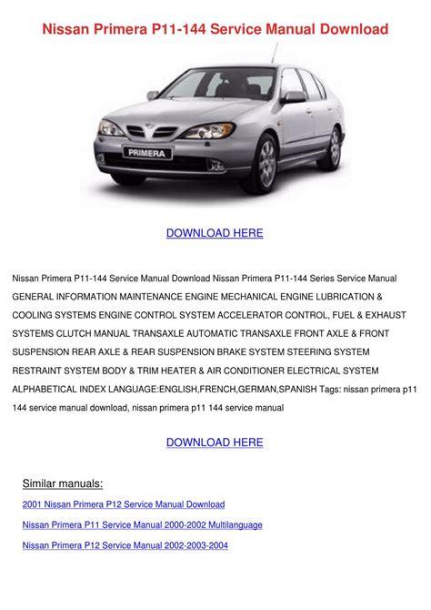 Nissan Primera P11 144 Service Manual Downloa By Sherice