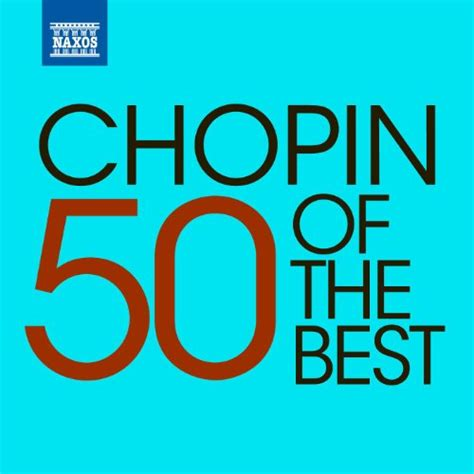 chopin the best 50 of the best chopin various artists mp3