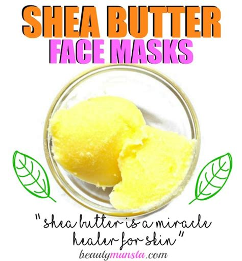 best shea butter for skin top 3 shea butter mask recipes for supple skin