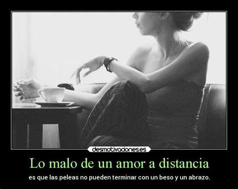 imágenes sobre amor a distancia lo malo de un amor a distancia desmotivaciones