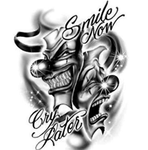 smile now cry later tattoos designs laugh now cry later joker design tattoos book