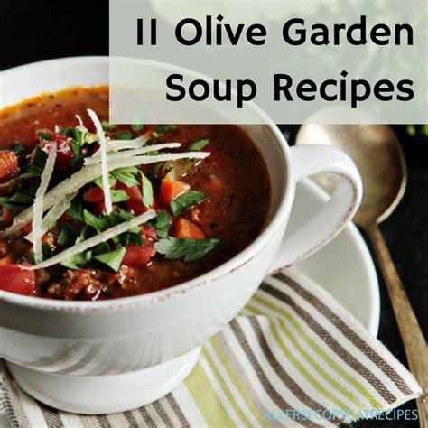 11 olive garden soup recipes allfreecopycatrecipes com