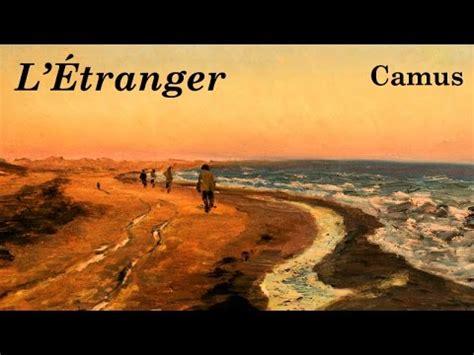 Resume L Etranger De Camus by Albert Camus L 201 Tranger R 233 Sum 233 Analyse De L Oeuvre