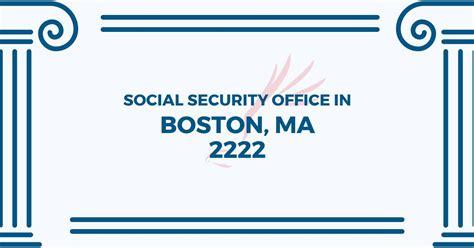 social security office in boston massachusetts 02222