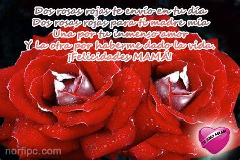 imagenes de rosas rojas para una madre im 225 genes tarjetas y postales para mam 225 en el d 237 a de las