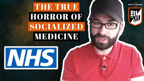 matt walsh show daily wire the true horror of socialized medicine the matt walsh
