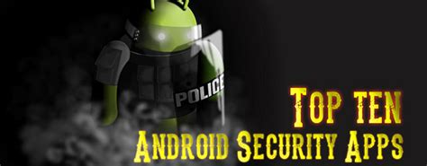best android security app 7 best android security apps to live free