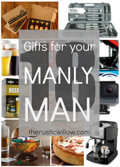 christmas ideas for the man that has it all gift guide for the gifts actually want the rustic willow