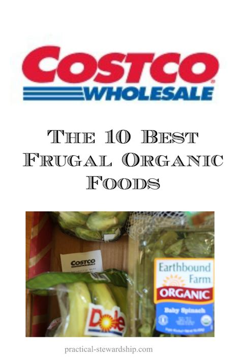 best organic food the ten best organic foods to buy at costco and grocery price update practical