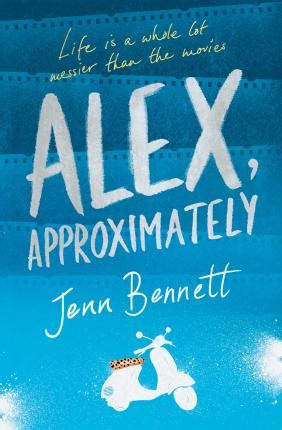 alex approximately alex approximately jenn bennett 9781471161537