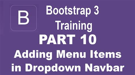 bootstrap navbar tutorial youtube bootstrap tutorial for beginners part 10 adding menu
