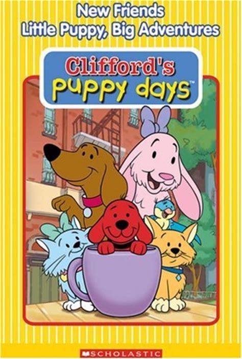 clifford s puppy days clifford s puppy days episodes season 2 tvguide