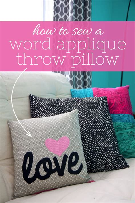 sewing throw pillows how to sew a word applique throw pillow craft sewing