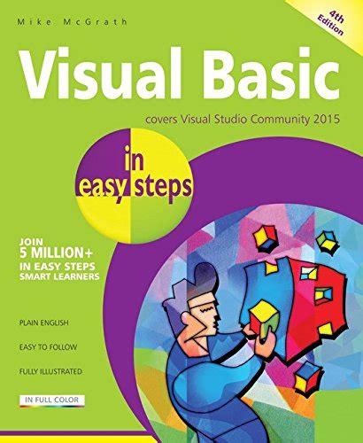 tutorial visual basic 2015 pdf pdf visual basic in easy steps covers visual basic 2015