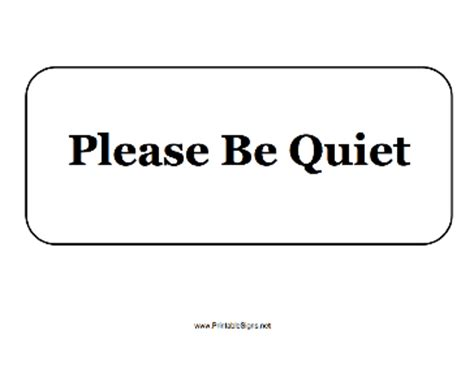 printable quiet signs printable please be quiet sign
