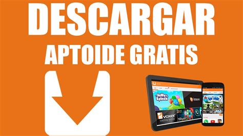 aptoide gratis descargar aptoide gratis alternativa a google play
