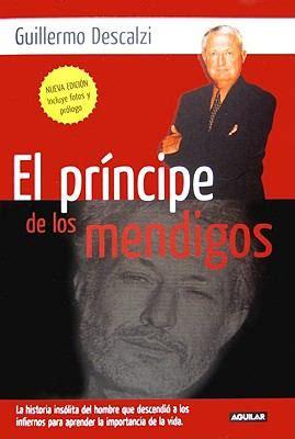 el principe edition books el principe de los mendigos by guillermo descalzi