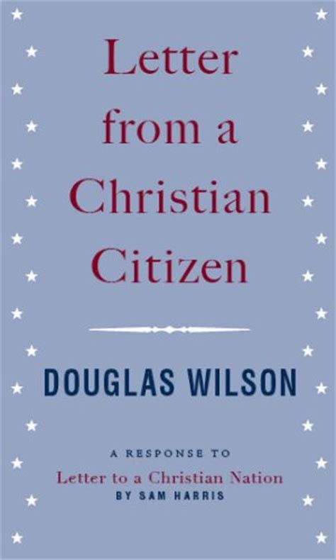 letter to a christian letter from a christian citizen a response to quot letter to a christian nation quot by sam harris by