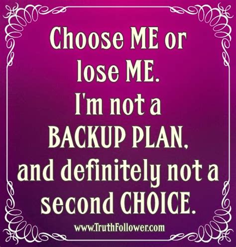 not a choice not im not a second choice quotes quotesgram