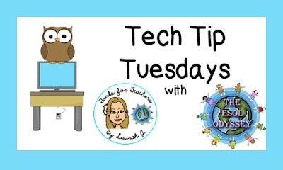 Tuesday Tech Tip Vista Tips by The Esol Odyssey Tech Tip Tuesday Classroom Tips