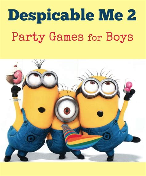 theme line despicable me 2 despicable me 2 party games for boys my kids guide