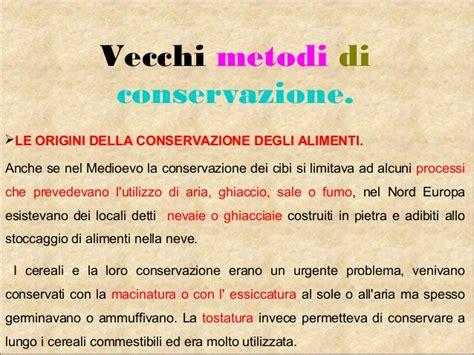 metodi conservazione alimenti metodi di conservazione cibo