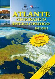 casa editrice il capitello atlante geografico enciclopedico gruppo editoriale il
