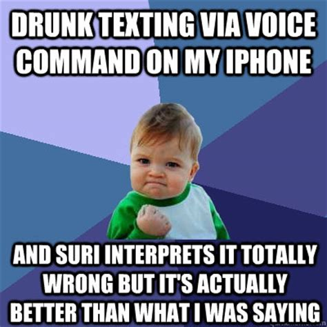 drunk texting via voice command on my iphone and suri