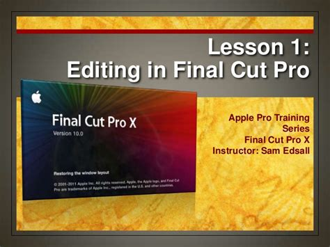 final cut pro certification final cut pro x certification lesson 1